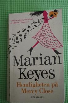 Hemligheten på mercy Close Marian Keyes