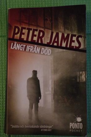 Långt ifrån död Peter James
