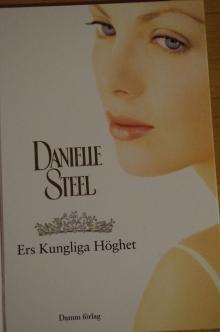 Ers kungliga höghet Danielle Steel