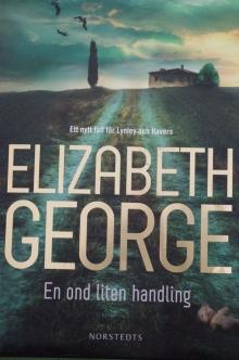 En ond liten handling Elizabeth George