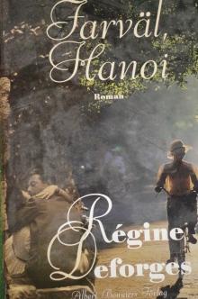 Farväl Hanoi av Regine Deforges