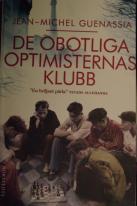 De obotliga optimisternas klubb